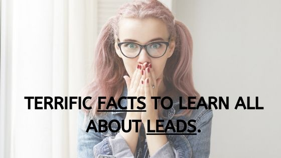 Terrific Facts To Learn All About Leads
